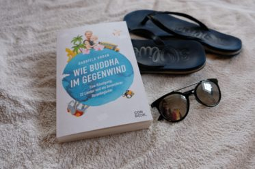 Gabriela Urban: Wie Buddha im Gewgenwind - mehr als ein Reisebericht!