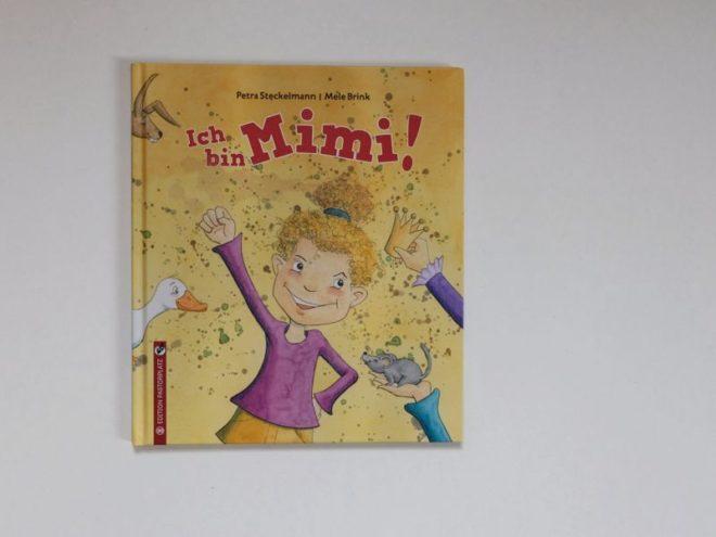 Ich bin Mimi - ein Buch über Kosenamen von Petra Steckelmann und Mele Brink , Edition Pastorplatz